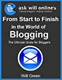 From Start to Finish in the World of Blogging