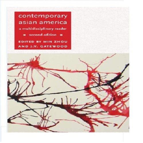 Contemporary Asian America (second edition): A...