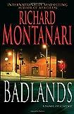 Richard Montanari Badlands