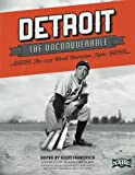 Detroit the Unconquerable: The 1935 World Champion Tigers (The SABR Digital Library) (Volume 23)