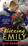 Blitzing Emily: A Love and Football Novel (English Edition)