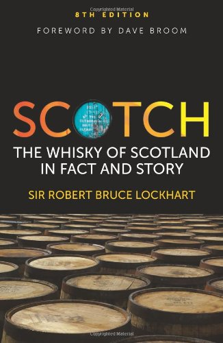 Scotch the Whisky of Scotland in Fact An