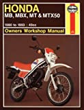 Honda Mb, Mbx, Mt & Mtx50 Owners Workshop Manual, 1980 to 1993 (Haynes Owners Workshop Manual Series)