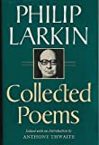 Collected Poems (0374126232) by Philip Larkin