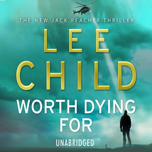 Worth Dying For Worth Dying For Jack Reacher