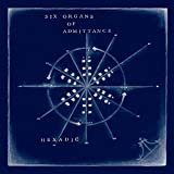 Hexadic by Six Organs of Admittance