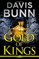 Gold of Kings (Storm Syrrell Adventure Series, Book 1)