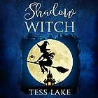 Shadow Witch: Torrent Witches Cozy Mysteries, Book 6 Hörbuch von Tess Lake Gesprochen von: Natalie Duke