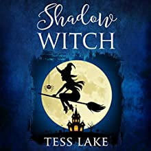 Shadow Witch: Torrent Witches Cozy Mysteries, Book 6 | Livre audio Auteur(s) : Tess Lake Narrateur(s) : Natalie Duke