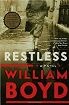 Restless A Novel by Boyd, William…