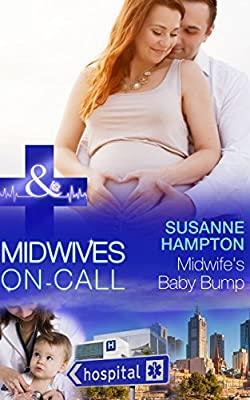 Midwife's Baby Bump (Mills & Boon Medical) (Midwives On-Call - Book 4)