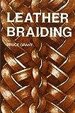 Leather Braiding (reprint)