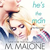 He's the Man: The Alexanders, Book 3 (Unabridged)