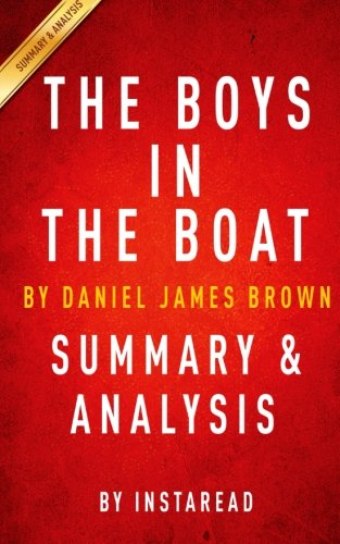The Boys in the Boat by Daniel James Brown | Summary &