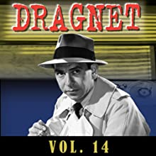 Dragnet Vol. 14  by Dragnet