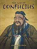 img - for WAY OF CONFUCIUS, THE book / textbook / text book