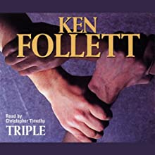 Triple Audiobook by Ken Follett Narrated by Christopher Timothy