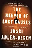 img - for The Keeper of Lost Causes: The First Department Q Novel (A Department Q Novel) book / textbook / text book