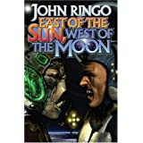 East of the Sun, West of the Moon (Baen Book)by John Ringo
