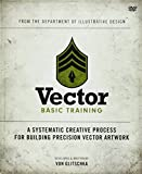 img - for Vector Basic Training: A Systematic Creative Process for Building Precision Vector Artwork by Von Glitschka (2011-05-03) book / textbook / text book