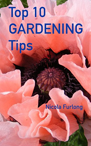 Free Kindle Book : Top Ten Gardening Tips