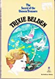 Trixie Belden and the Secret of the Unseen Treasure (0307215903) by Kenny, Kathryn