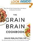 The Grain Brain Cookbook: More Than 1...
