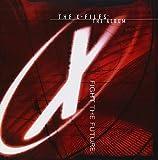 The X-Files: The Album - Fight The Future
