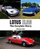 Lotus Elan: The Complete Story (Crowood Autoclassics Series)