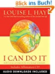I Can Do It Affirmations: How to Use...