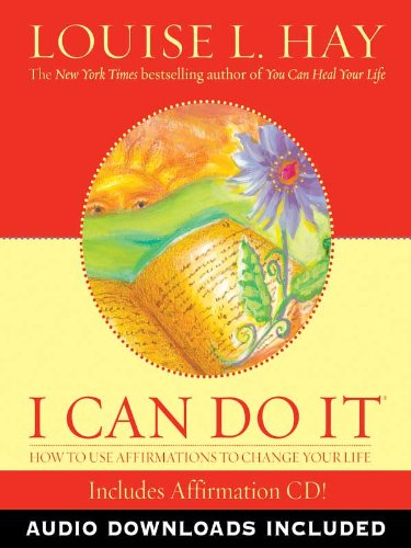 I Can Do It Affirmations: How to Use Affirmations to Change Your Life (Your Body Can Talk compare prices)