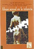 img - for The Abuso Sexual En La Infancia (Spanish Edition) book / textbook / text book