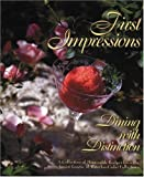 img - for First Impressions: Dining with Distinction Hardcover January 12, 2001 book / textbook / text book