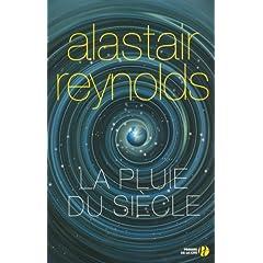 La pluie du siècle - Alastair Reynolds