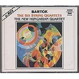 Bartok: The Six String Quartets