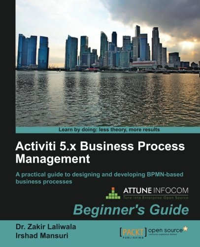 Activiti Bpm Beginner's Guide