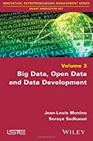 Big Data, Open Data and Data Development Front Cover