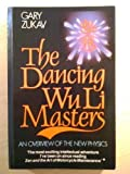 Image of The Dancing Wu Li Masters: Overview of the New Physics