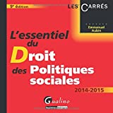 echange, troc Emmanuel Aubin - L'essentiel du droit des politiques sociales 2014-2015