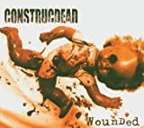 Wounded by CONSTRUCDEAD (2005-04-26)