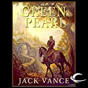 The Green Pearl: Lyonesse, Book 2 Audiobook by Jack Vance Narrated by Kevin T. Collins