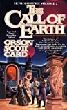 The Call Of Earth (0812532619) by Orson Scott Card