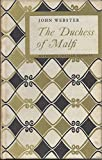 THE DUCHESS OF MALFI (The Revels Plays) (0416223605) by Webster, John