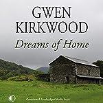 Dreams of Home | Gwen Kirkwood