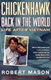 img - for Chickenhawk: Back in the World - Life After Vietnam book / textbook / text book