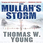 The Mullah's Storm | Thomas W. Young