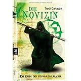 """Die Novizin. Die Gilde der Schwarzen Magier 02.von """"Trudi Canavan"""""""