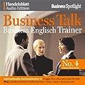 Business Talk English Vol. 4 Hörbuch von  div. Gesprochen von:  div.
