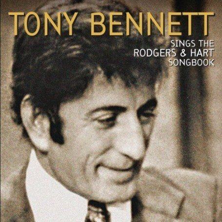 TONY BENNETT - Tony Bennett Sings the Rodgers and Hart Songbook - Zortam Music
