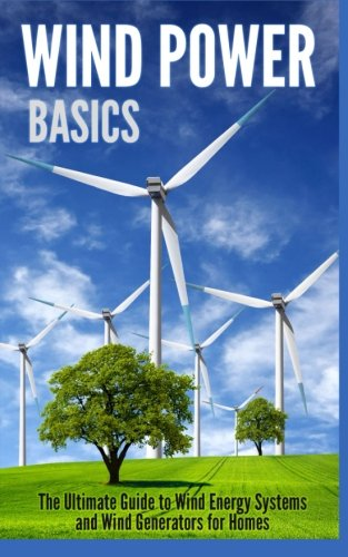 ultimate guide to wind energy systems and wind generators for homes ...